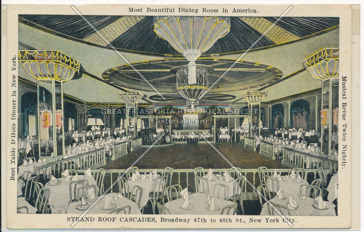 Most Beautiful Dining Room In America, Strand Roof Cascades, Broadway 47th to 48th St., New York City