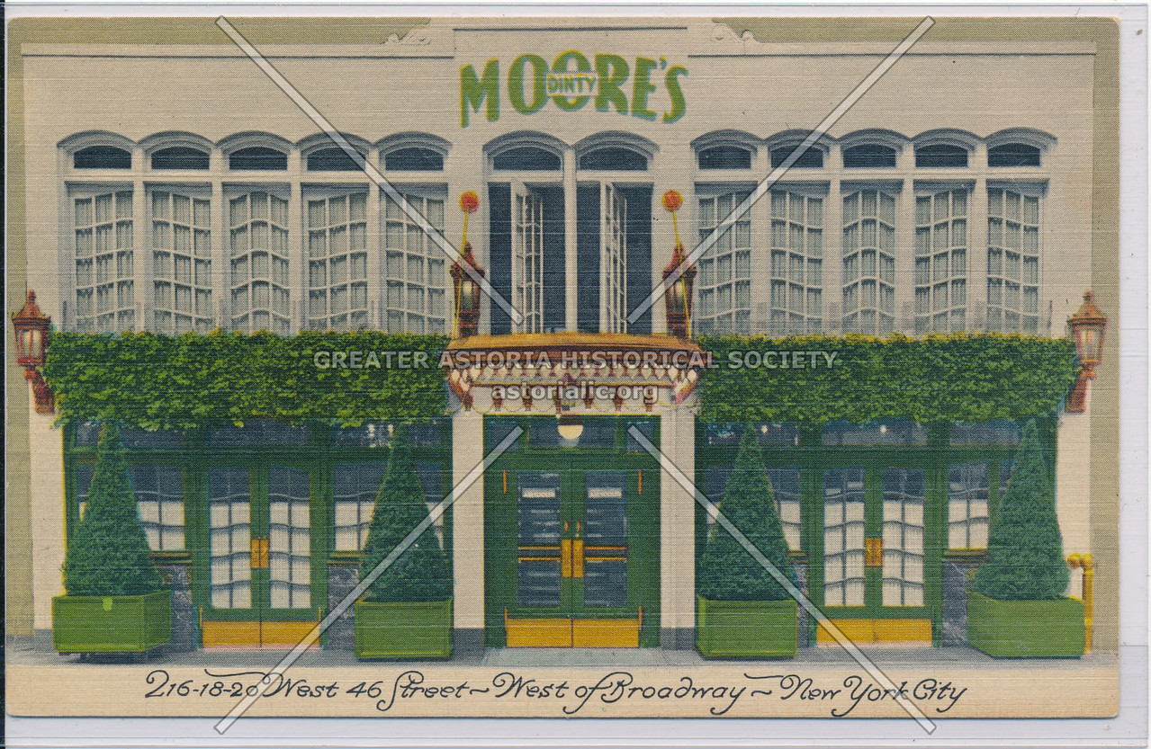 Dirty Moore's, 216-18-20 West 46 Street- West of Broadway- New York City
