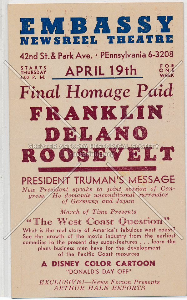 Final Homage Paid Franklin Delano Roosevelt, Embassy Newsreel Theatre