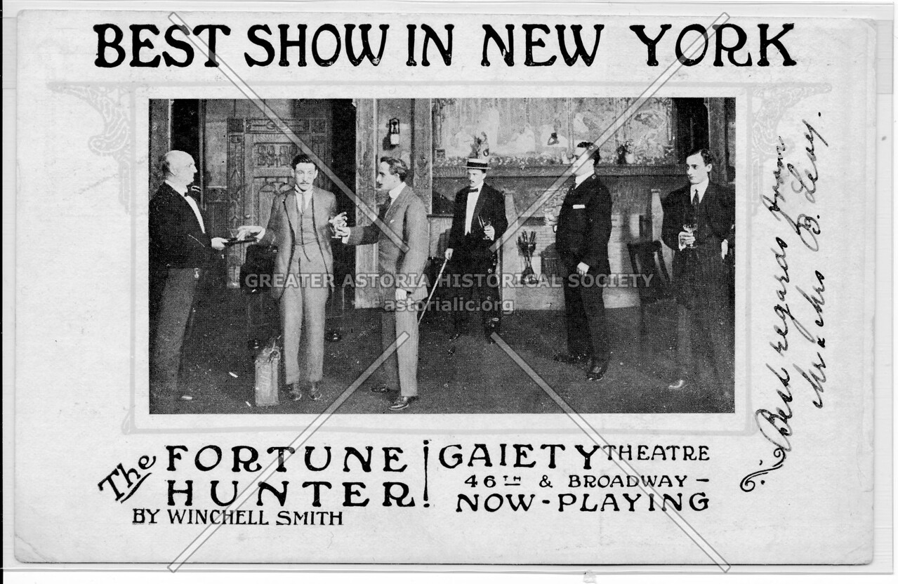 Best Show In New York, The Fortune Hunter, Gaiety Theatre