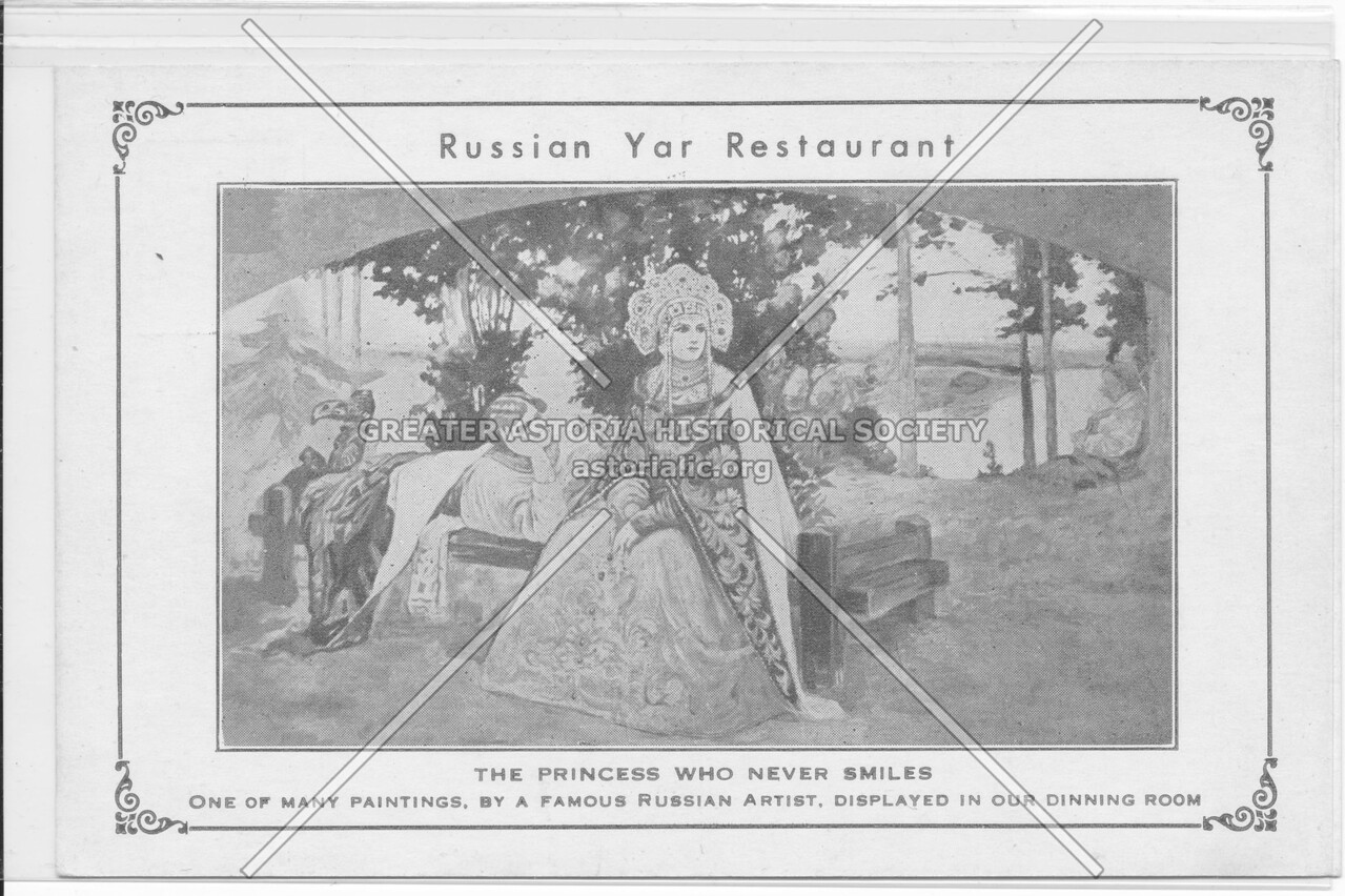 Russian Yar Restaurant, The Princess Who Never Smiles