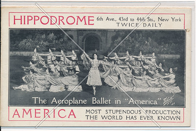 """Hippodrome The Aeorplane Ballet in """"America"""", 6th Ave., 43rd to 44th Sts., New York"""