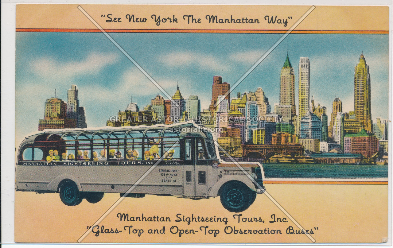 """See New York The Manhattan Way"" Manhattan Sightseeing Tours, Inc."
