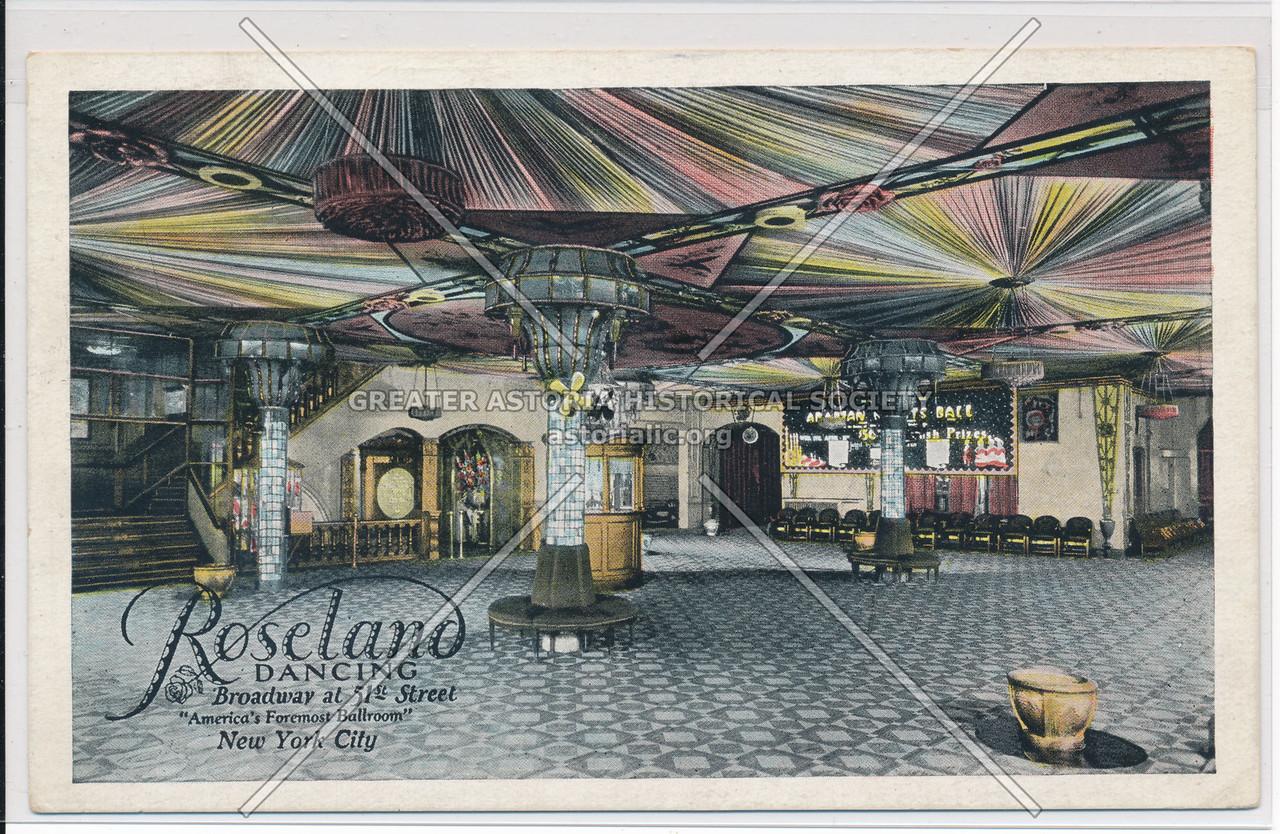"Roseland Dancing, Broadway at 51st Street, ""America's Foremost Ballroom"" New York City"