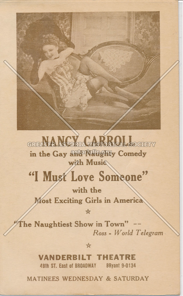 "Nancy Carroll in the Gay and Naughty Comedy with Music ""I Must Love Someone,"" Vanderbilt Theatre"