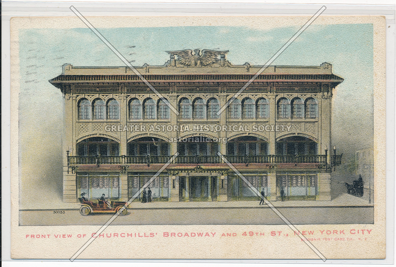 Front View Of Churchills' Broadway And 49th St., New York City