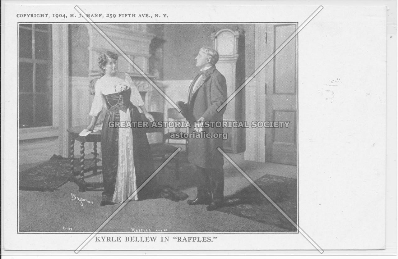 "Kyrle Bellew In ""Raffles"""