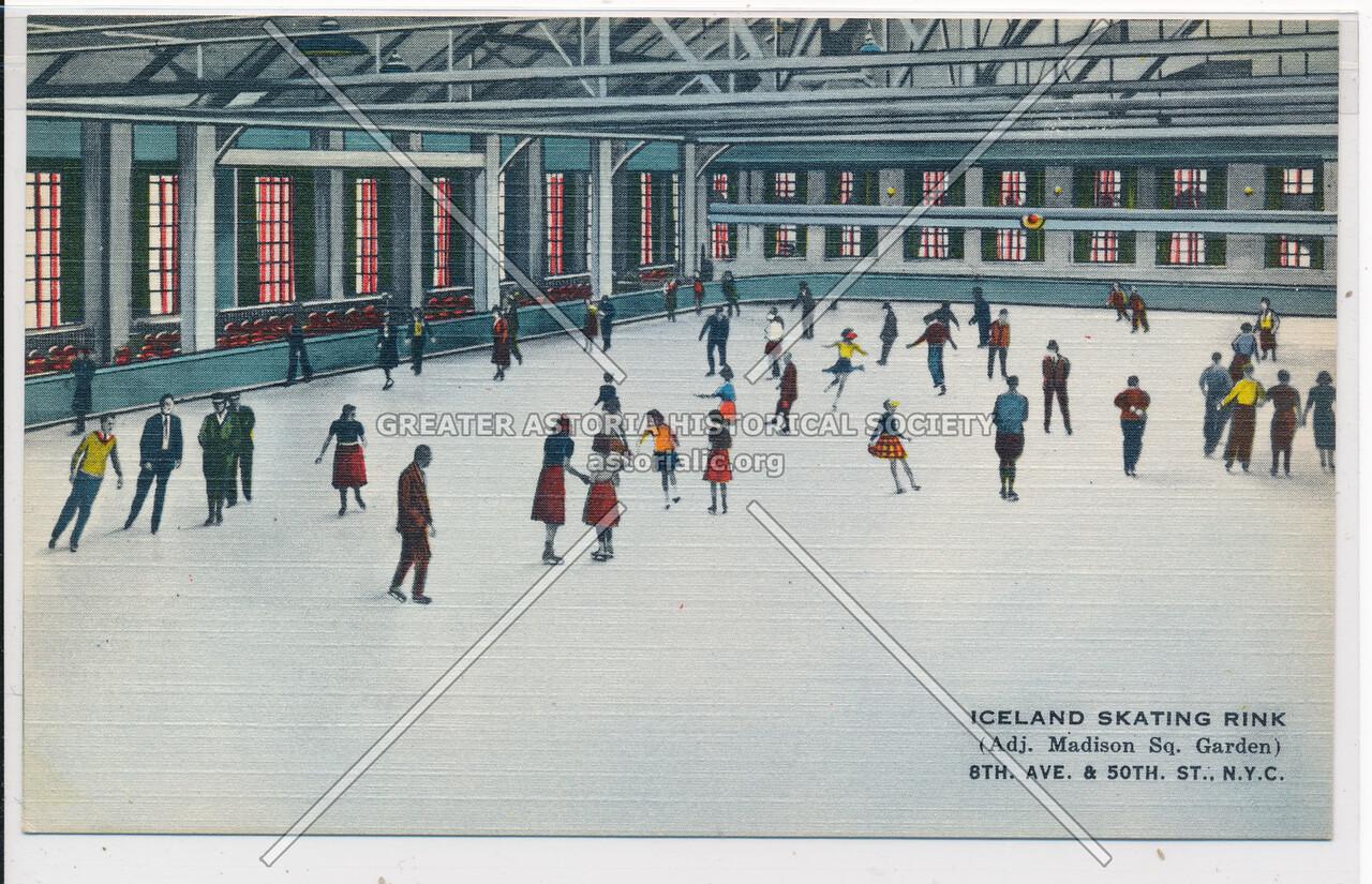 Iceland Skating Rink (Adj. Madison Sq. Garden), 8th Ave. & 50th St., N.Y.C.