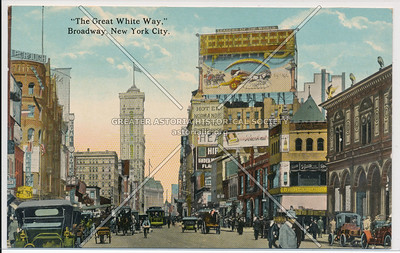 """The Great White Way,"" Broadway, New York City."