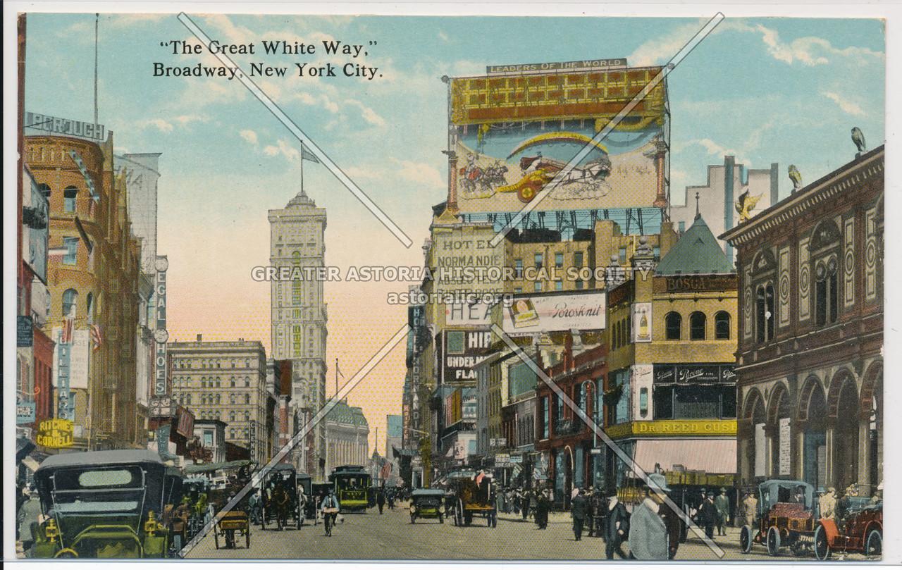 """The Great White Way,"" Broadway, New York City."