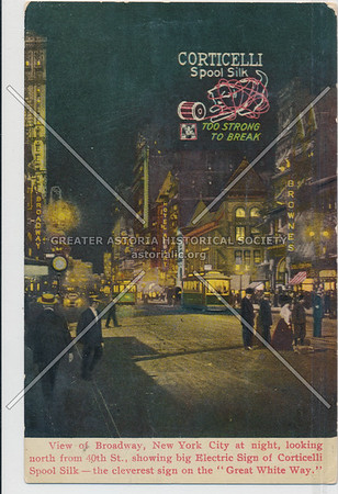 Corticelli Spool Silk, Too Strong To Break, View of Broadway, New York City at night