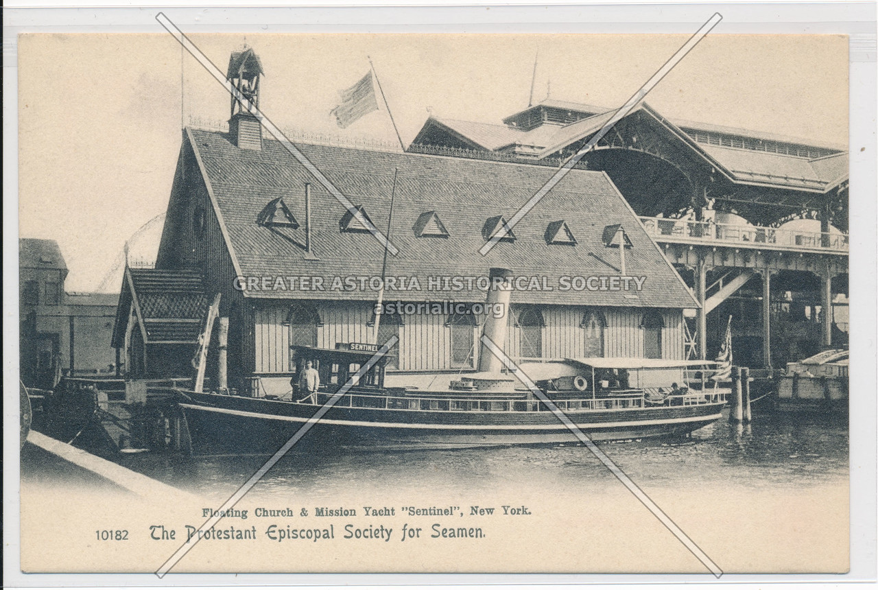 "Floating Church & Mission Yacht ""Sentinel"", New York. The Protestant Episcopal Society for Seamen"