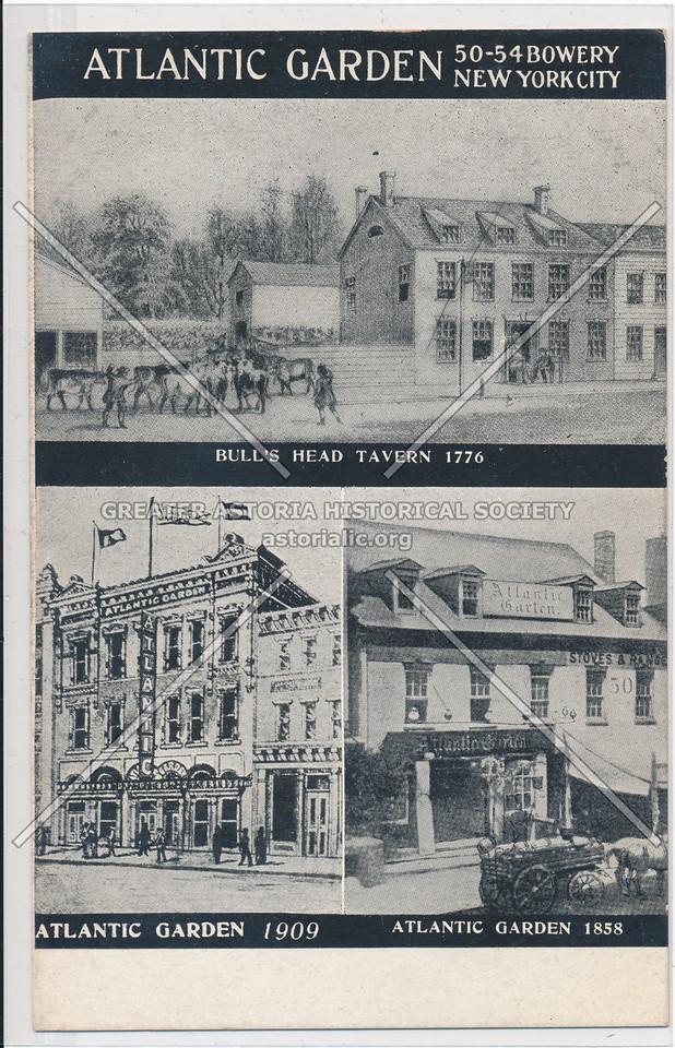 Bull's Head Tavern 1776, Atlantic Garden 1909, Atlantic Garden 1858