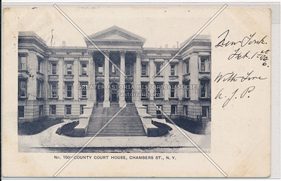 No. 150- County Court House, Chambers St., N.Y.