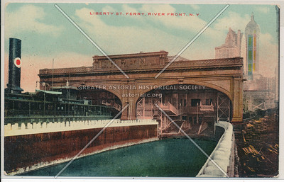 Liberty St. Ferry. River Front, N.Y.