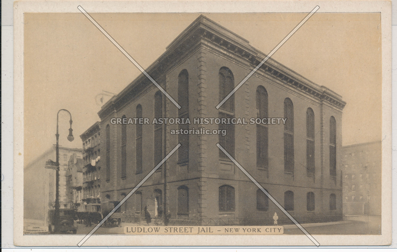 Ludlow Street Jail- New York City