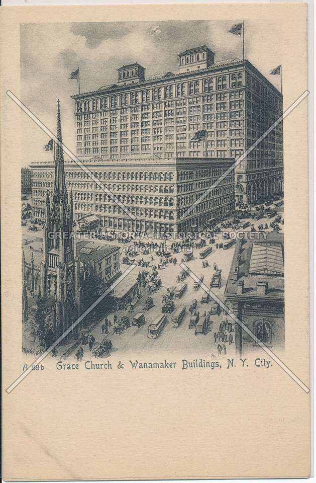Grace Church & Wanamaker Buildings, N.Y. City.