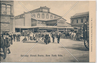 Barclay Street Ferry, New York Side.