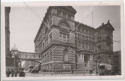 Criminal Court Building & Bridge Of Sighs, New York