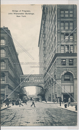 Bridge of Progress, John Wanamaker Buildings, New York.