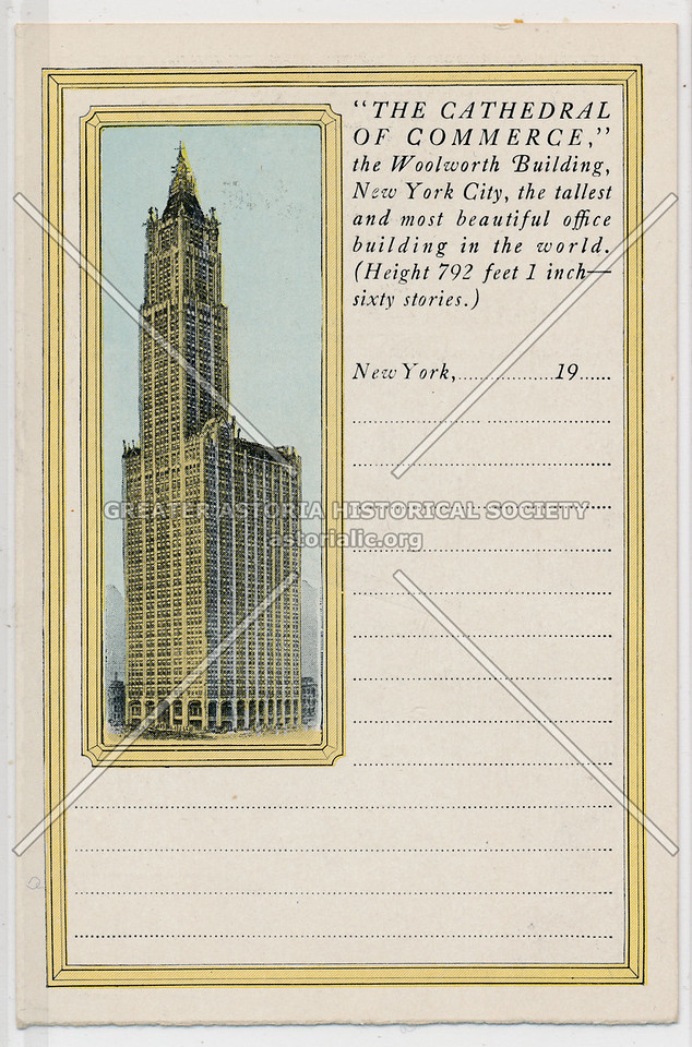 """""""The Cathedral Of Commerce,"""" the Woolworth Building, New York City"""