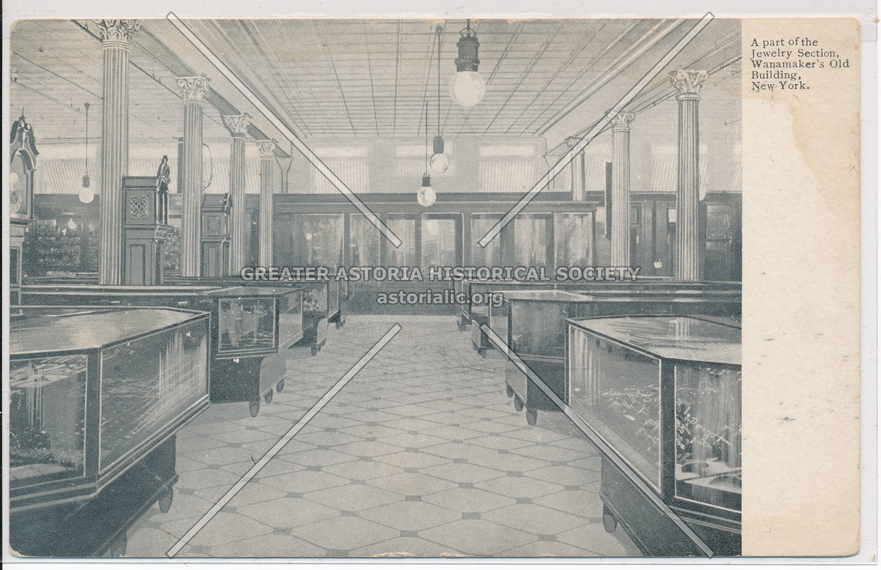 Jewelry Section, Wanamaker's Old Building, New York.