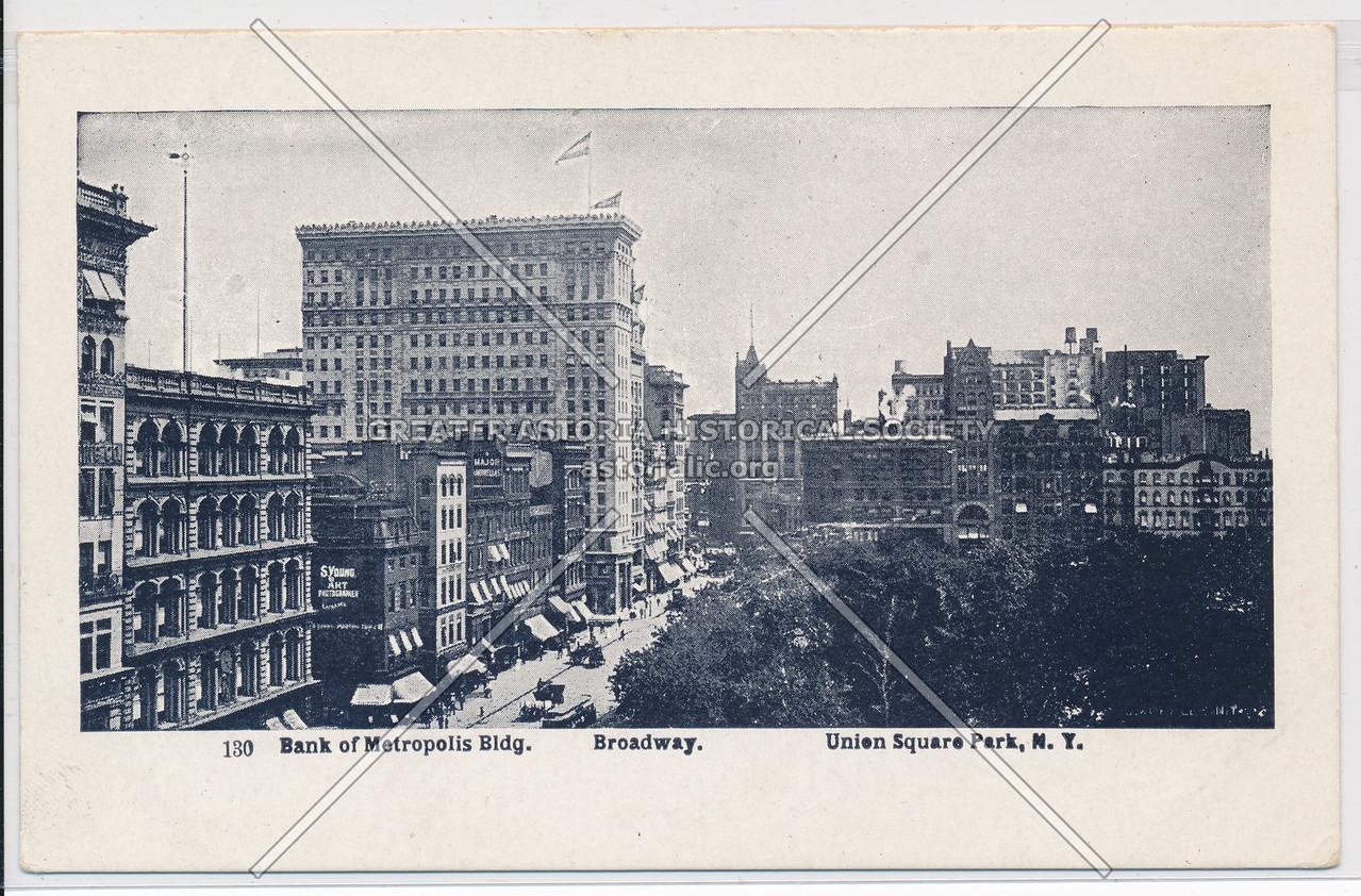 Bank of Metropolis Bldg., Union Square, N.Y.