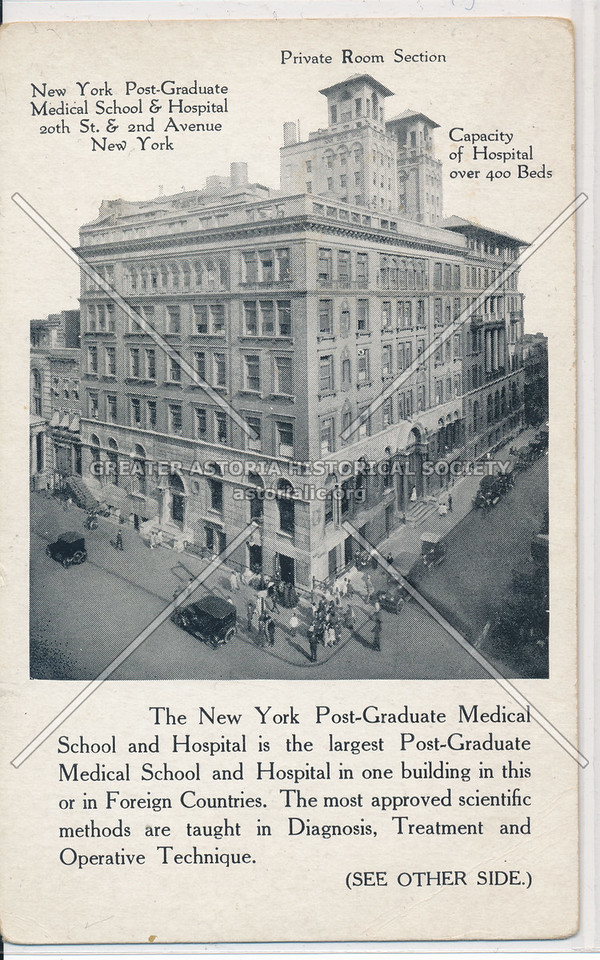 N Y Post Graduate Medical School and Hospital, 20th St & 2nd Ave, NY