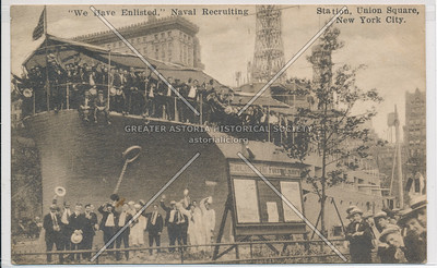 """""""We Have Enlisted"""", USS Recruit, Union Square"""
