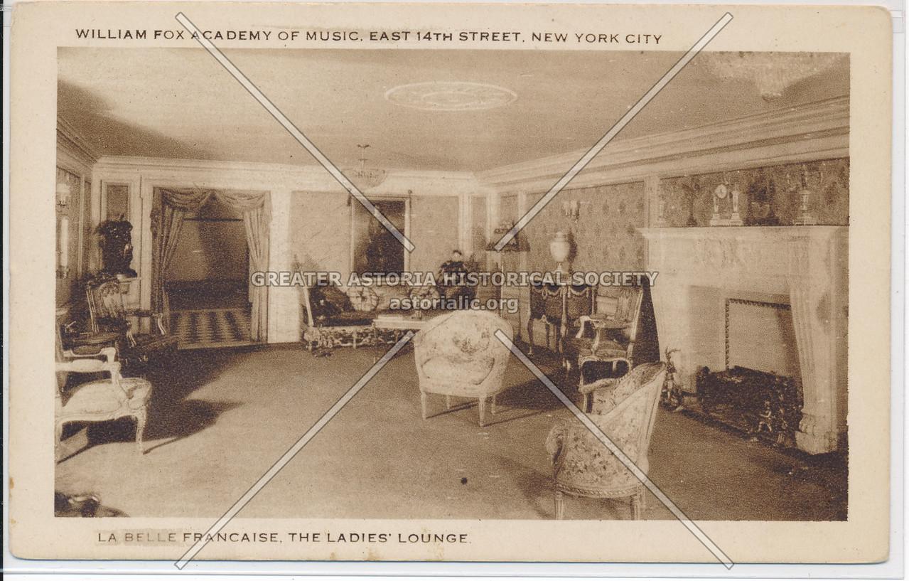 La Belle Francaise, Ladies' Lounge, Academy of Music