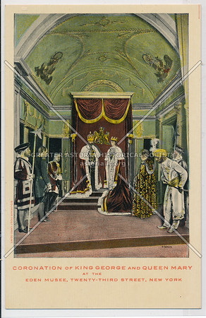 Coronation of King George and Queen Mary - Eden Musee