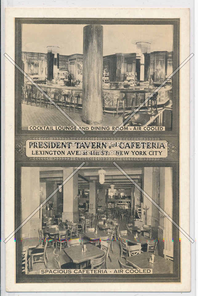 President Tavern & Cafeteria, Lexington & 41st St, NYC