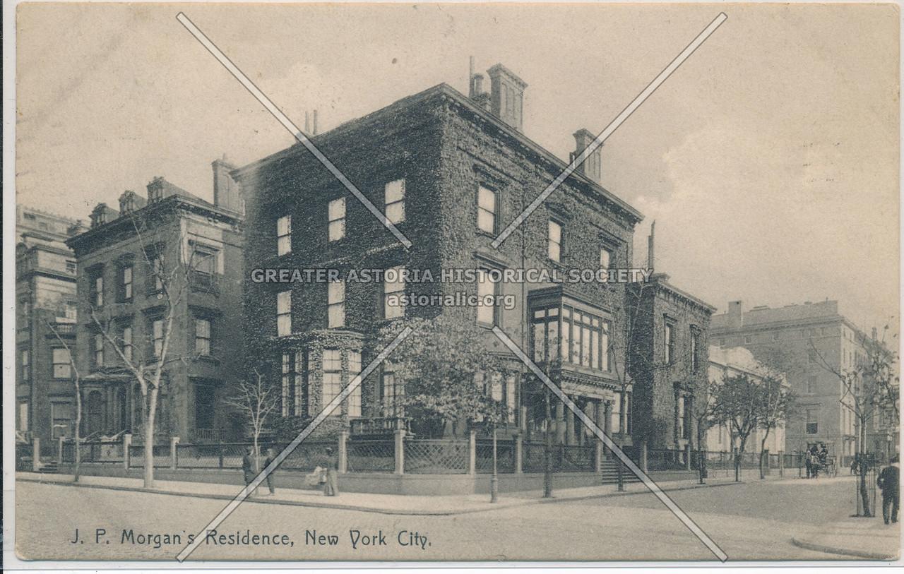 J.P. Morgan's Residence, New York City