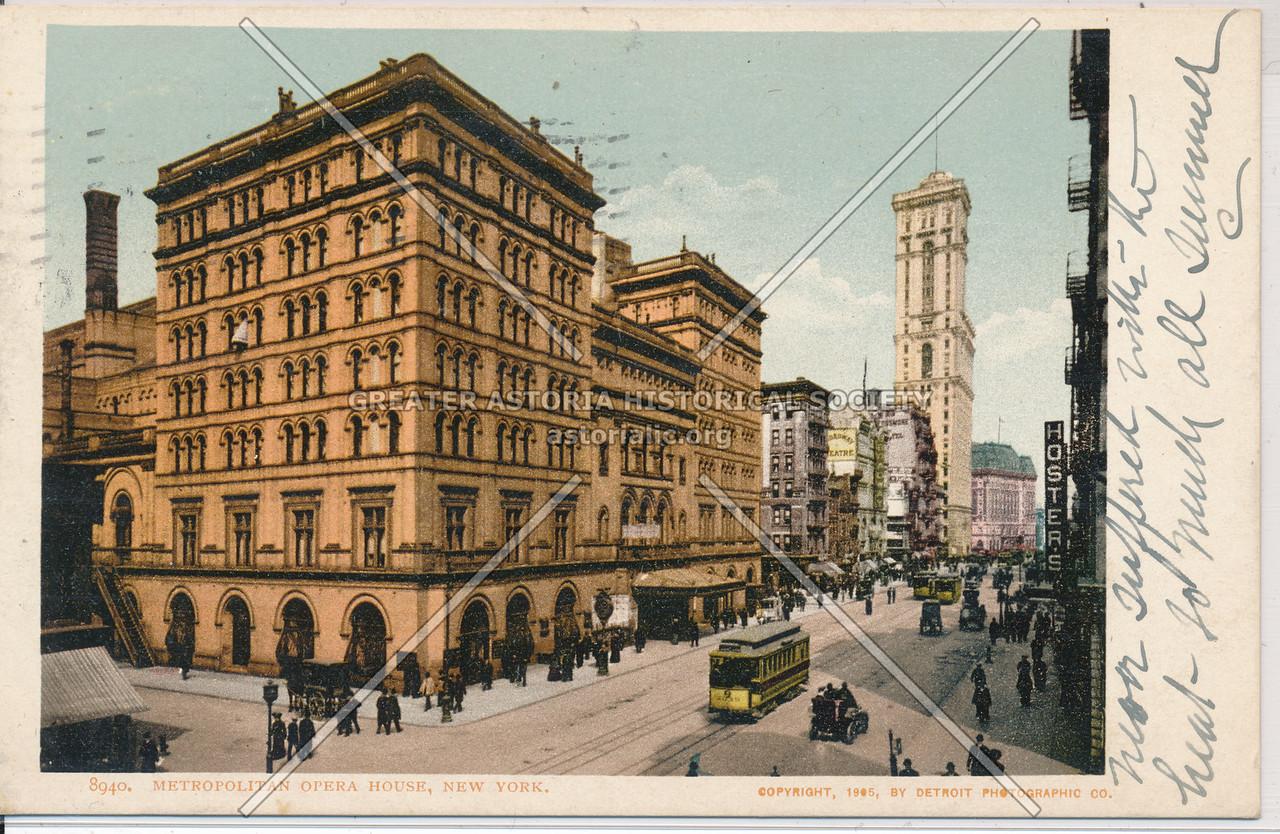 Metropolitan Opera House, 39th St and Broadway
