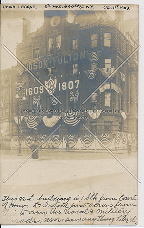 Union League Club, 5th Ave & 40th St, NYC - 1907 Fulton Celebration