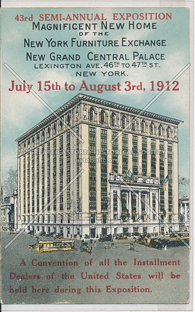NY Furniture Exchange, New York Grand Central Palace, Lex Ave & 46 / 47 St, NYC (1912)