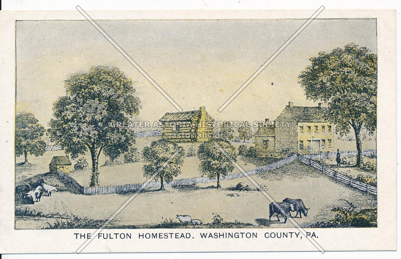 Fulton Homestead, Washington Co, Pa
