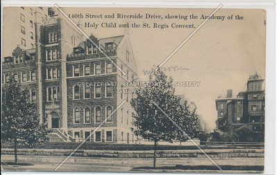 Academy of the Holy Child & St Regis Convent, 140 St & Riverside Dr