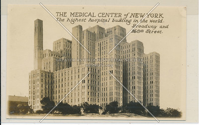 The Medical Center of NY. (NY Presbyterian) Bway and 168th St. N.Y.C.