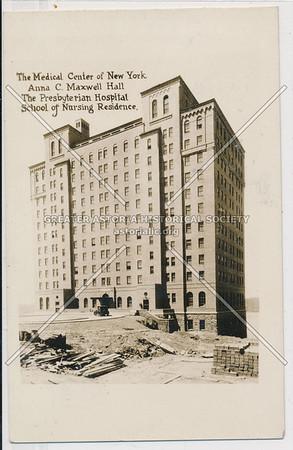 The Medical Center of NY Anna C. Maxwell Hall. The Presbyterian Hospital School of Nursing Residence. N.Y.C.