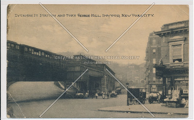 Dyckman St. Station and Ft. George Hill, Inwood, N.Y.C.