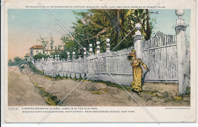 A Spring Morning at MME. Jumel's in the Old Time. Washington Headquarters 160th St. Near Amsterdam Ave, N.Y.C.