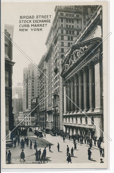 Broad Street, Stock Exchange, Curb Market, NYC
