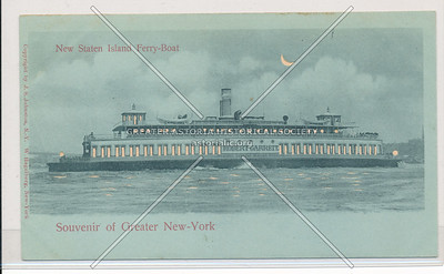 Souvenir of Greater New-York, New Staten Island Ferry-Boat