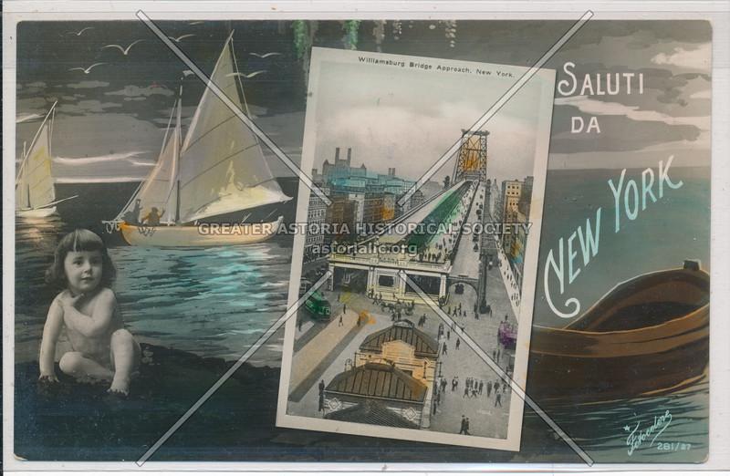 Saluti Da New York- Williamsburg Bridge Approach, NYC