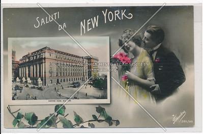 Saluti Da New York- Customs House, NYC