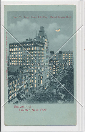 Souvenir of Greater New-York, Postal Tel. Bldg. Home Life Bldg. Mutual Reserve Bldg.