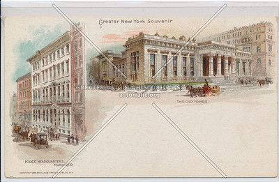 The Police Headquarters at Mulberry St. and The Old Tombs, NYC