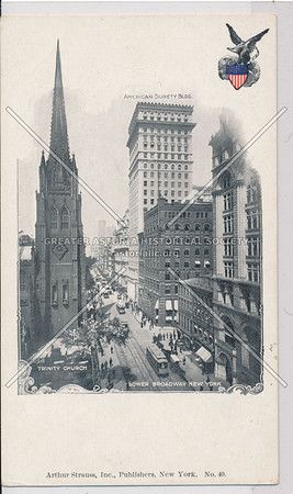 Trinity Church, American Surety Building, and Lower Broadway, NYC