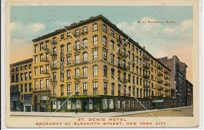 St Denis Hotel, B'way & 11 St, NYC